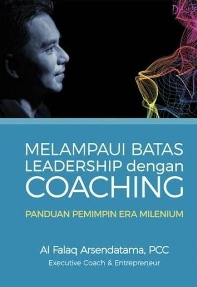 Melampaui Batas Leadership dengan Coaching